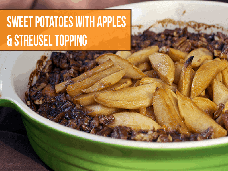 Sweet Potatoes and Apples with Brown Sugar Pecan Toppings