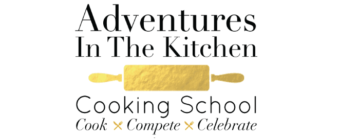 Adventures In The Kitchen - Adventures in the Kitchen Cooking Classes